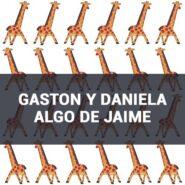 Обои Gaston Y Daniela Algo de Jaime фото