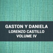 Обои Gaston Y Daniela Lorenzo Castillo Volume IV фото